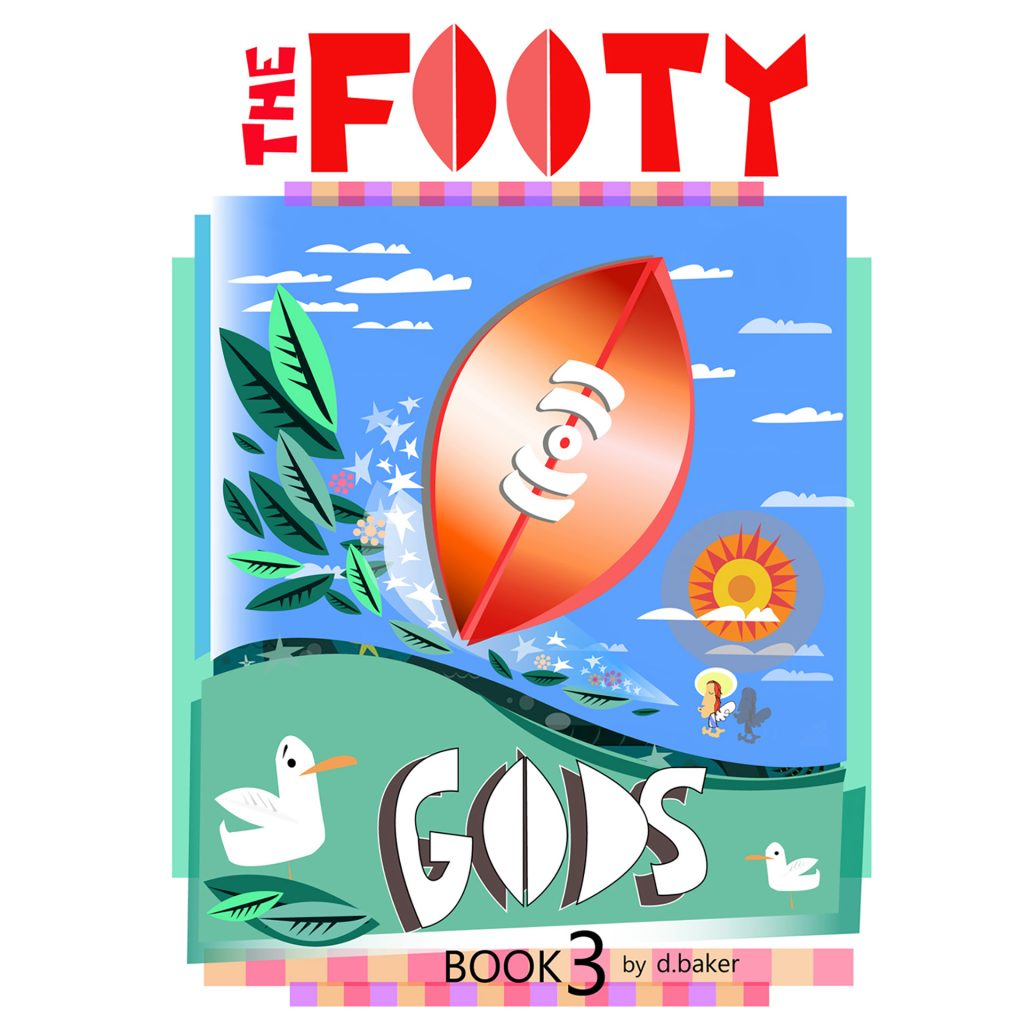'The Footy Gods' by Dale Baker