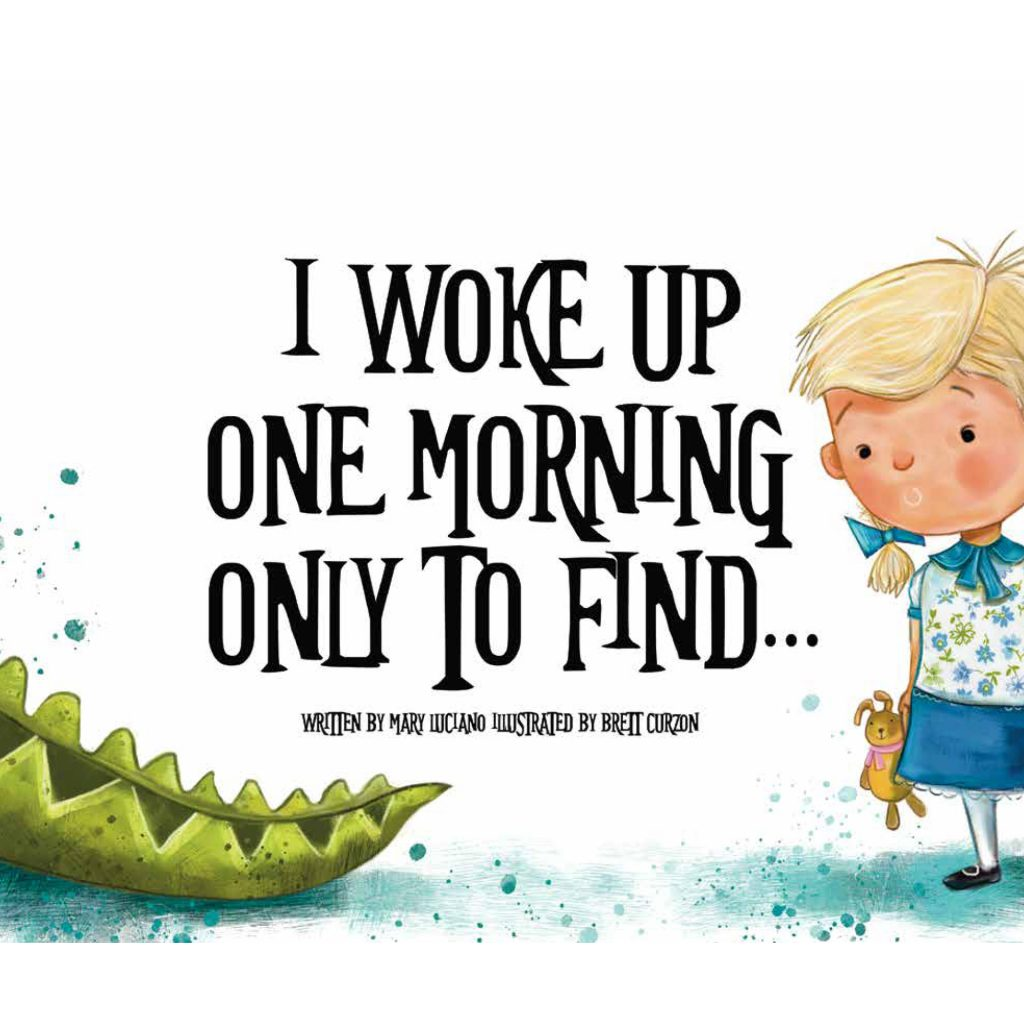 'I Woke Up One Morning To Find' illustrated by Brett Curzon