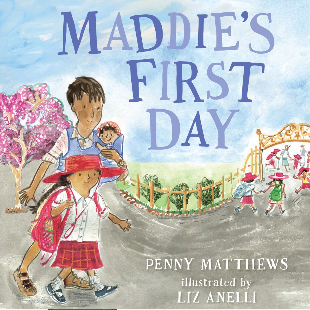 Maddie's First Day illustrated by Liz Anelli