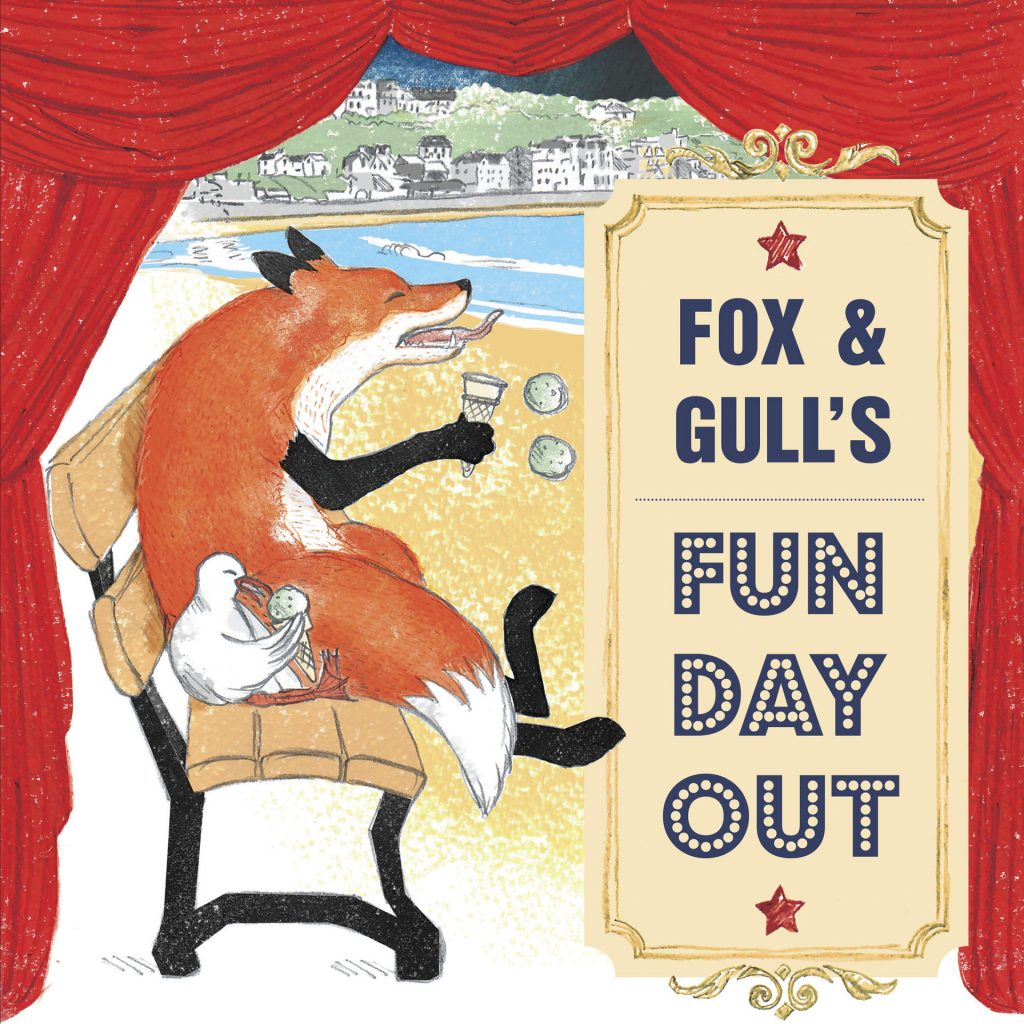 'Fox and Gull's Fun Day Out' by Simone Hale