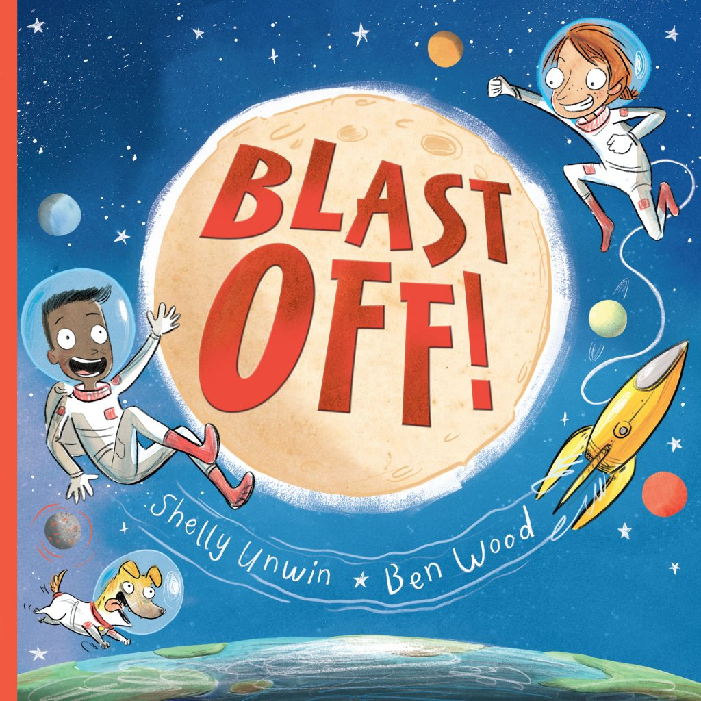 'Blast Off!' illustrated by Ben Wood