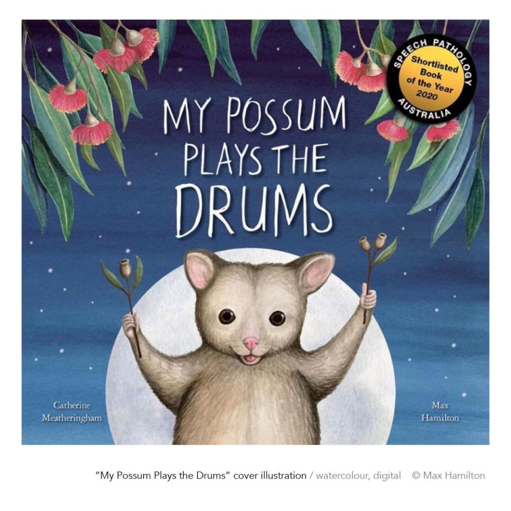 My Possum Plays The Drums by Max Hamilton
