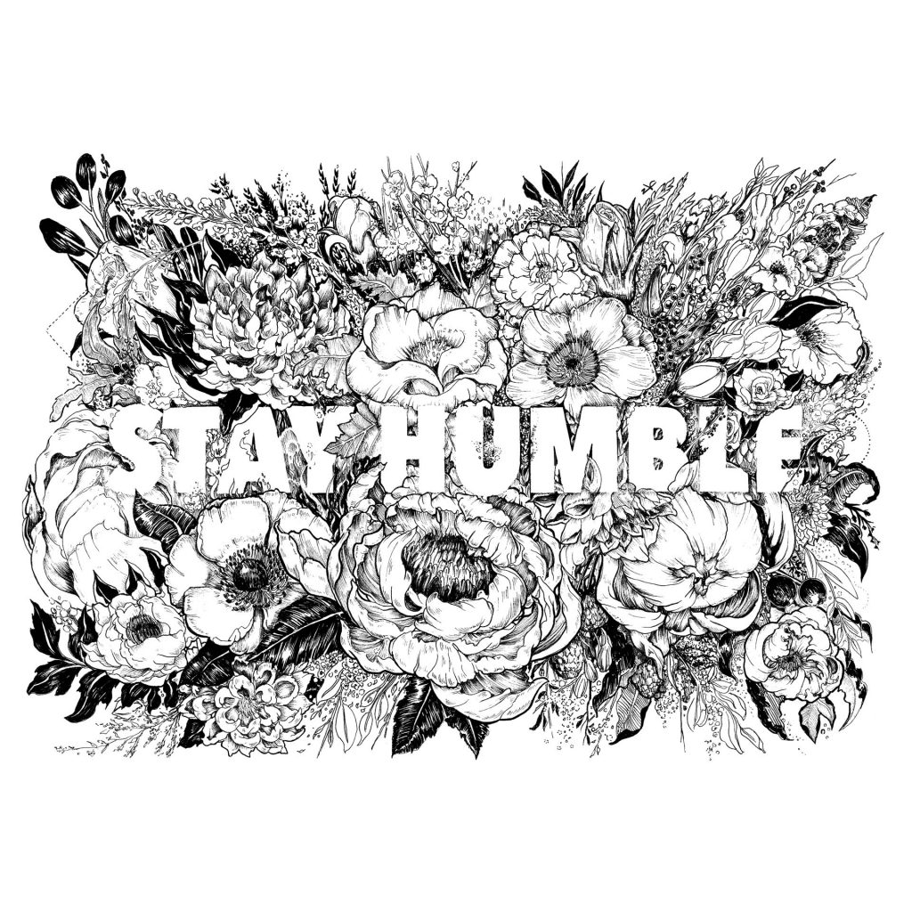 'Stay Humble' by Sarah Lin