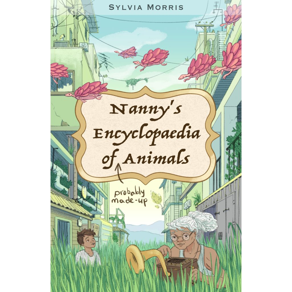 'Nanny's Encyclopaedia of Animals' (Cover) by Sylvia Morris