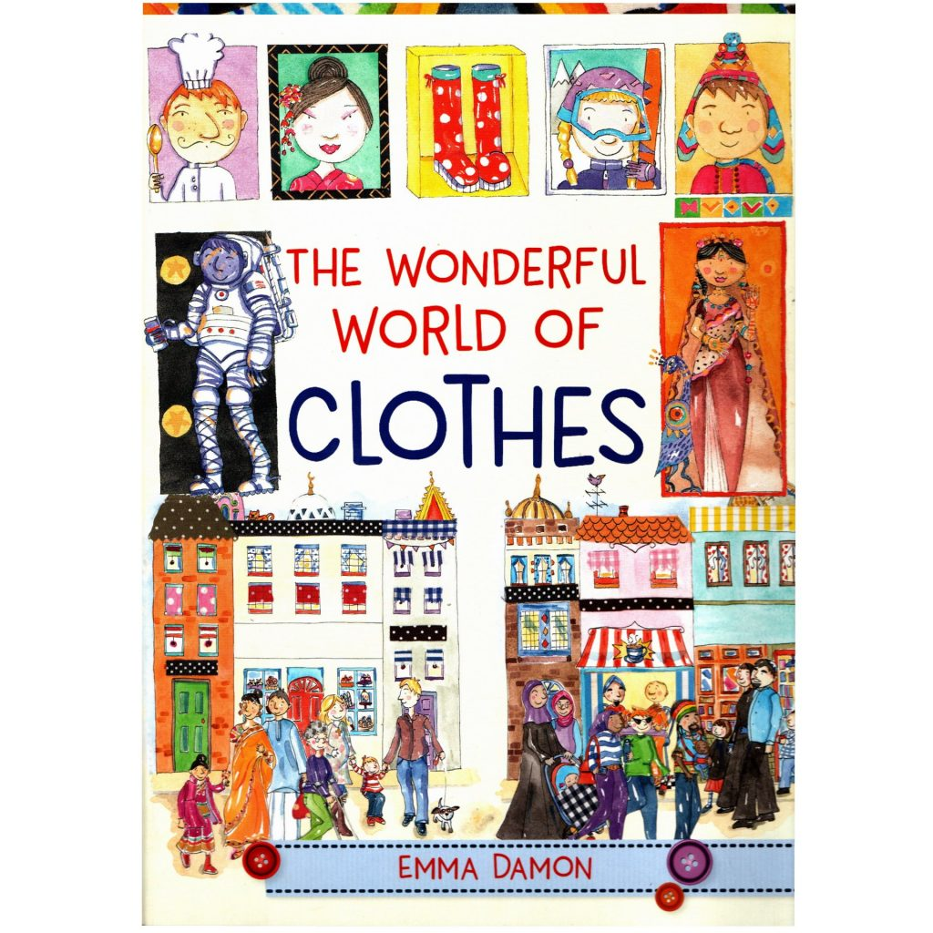 'The Wonderful World of Clothes' by Emma Damon